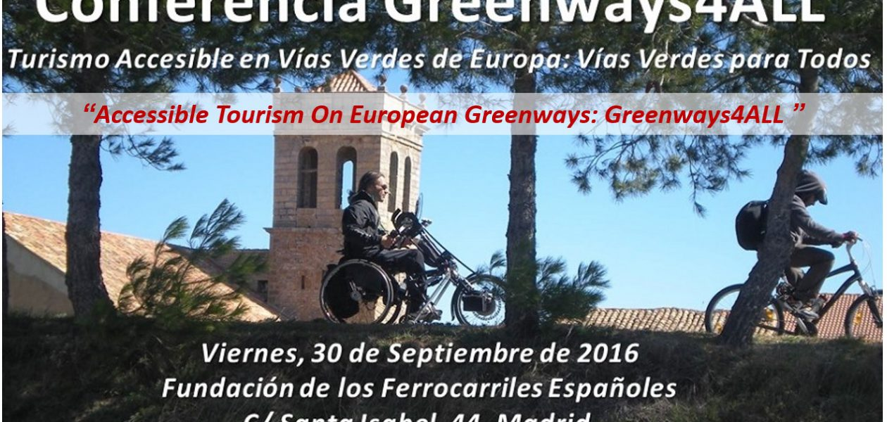 "Conference ""Accessible Tourism on European Greenways: Greenways for All"""