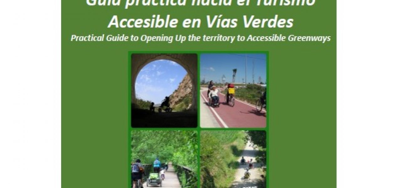 The Practical Guide to Accessible Tourism on Greenways is out now!