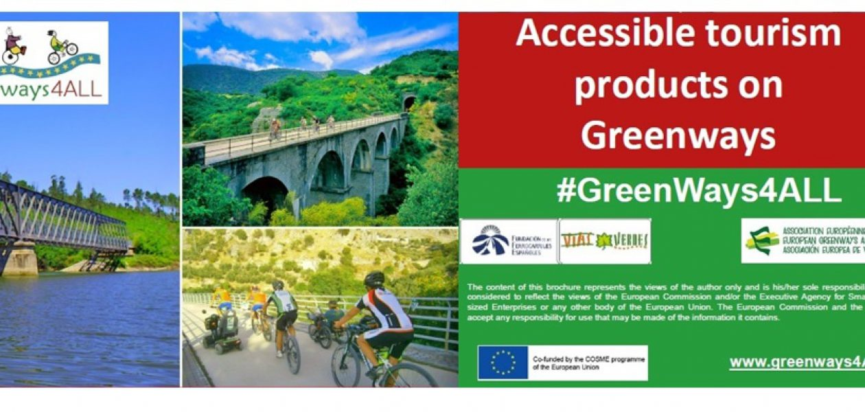 Accessible tourism products on greenways created just to enjoy!
