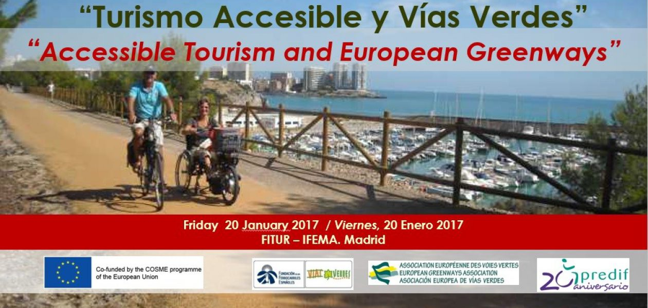 """Workshop """"Accessible Tourism and European Greenways"""""""