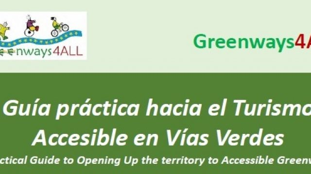 New issue of the Practical Guide to Accessible Tourism on Greenways